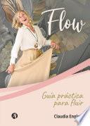 FLOW: Guía práctica para fluir