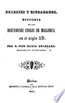 Forenses y Ciudadanos. Historia de las disensiones civiles de Mallorca en el siglo XV.