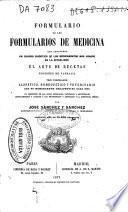 Formulario de los formularios de medicina que comprende un cuadro sinóptico de los medicamentos más usados en la actualidad