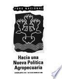 Foro Nacional Hacia una Nueva Política Agropecuaria, Guanajuato, Gto., 25 y 26 de enero de 1995
