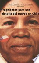 Fragmentos para una historia del cuerpo en Chile