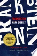 Frankenstein. Edición anotada para científicos, creadores y curiosos en general
