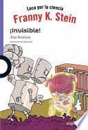 Franny K Stein. ¡Invisible!