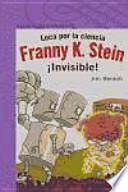 Franny K. Stein loca por la ciencia
