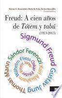 Freud: A cien años de Tótem y tabú