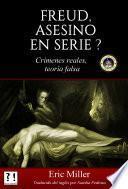 Freud, asesino en serie?