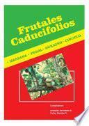 Frutales caducifolios: manzano, peral, durazno, ciruelo