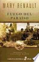 Fuego del paraíso (trilogía de Alejandro Magno I)