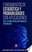 Fundamentos de Estadística y Probabilidades con aplicaciones