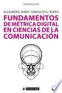 Fundamentos de métrica digital en Ciencias de la Comunicación