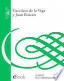 Garcilaso de la Vega y Juan Boscán