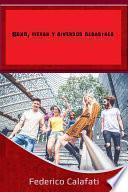 Gay sexo: Sexo, hierba y diversos desastres ( Gay talese, gay romance en espanol, gay books, gay libros, gay mysteries)