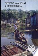 Genero, manglar y subsistencia