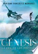 Génesis (La era de los Místicos 2)