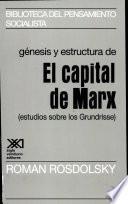Génesis y estructura de El capital de Marx