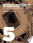 Geografía futbolística de Montevideo. Tomo 2