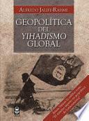 Geopolítica del yihadismo global