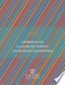 George Sand. La Dame de Nohant. Les romans châmpetresa