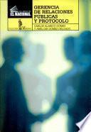 Gerencia de Relaciones Publicas Y Protocolo