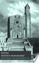 Gerona histórico-monumental