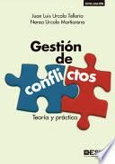 Gestión de conflictos. Teoría y práctica