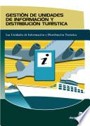 Gestión de Unidades de Información Y Distribución Turística