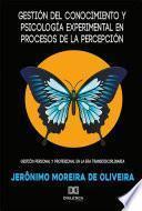 Gestión del conocimiento y psicología experimental en procesos de la percepcíon