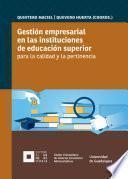 Gestión empresarial en las instituciones de educación superior para la calidad y la pertinencia