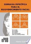 Gimnasia Especifica Para El Rejuvenecimiento Facial