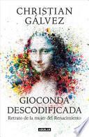 Gioconda descodificada/ Decorated Gioconda