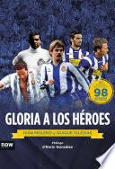 Gloria a los héroes