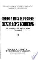 Gobierno y época del Presidente Eleazar López Contreras