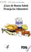 Goce de buena salud proteja los alimentos!