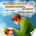 Goodnight, My Love! ¡Buenas noches, mi amor!
