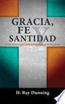 Gracia, Fe y Santidad