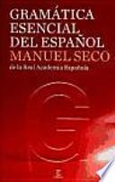Gramática esencial del español