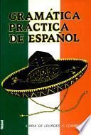 Gramática práctica de español