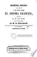 Gramática práctica para aprender a leer, hablar y escribir el idioma francés