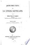 Gramática teórica y práctica de la lengua castellana