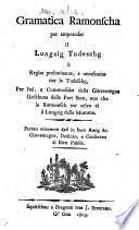 Grammatica ramonscha per emprender il lungaig tudeschg