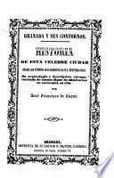 Granada y sus contornos, historia de esta célebre ciudad desde los tiempos más remotos hasta nuestros días