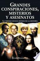 Grandes conspiraciones, misterios y asesinatos/ Major conspiracies, mysteries and murder