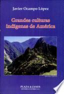 Grandes culturas indígenas de América