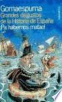 Grandes disgustos de la historia de España