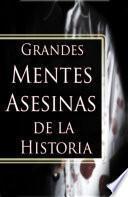 Grandes Mentes Asesinas de la Historia