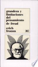 Grandeza y limitaciones del pensamiento de Freud