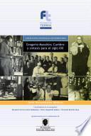 Gregorio Marañón;Cumbre y sintesis para el siglo XXI