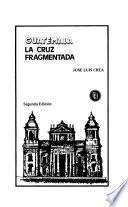 Guatemala, la cruz fragmentada