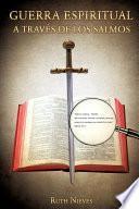 Guerra Espiritual a Traves de Los Salmos