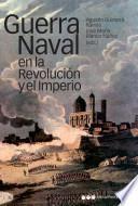 Guerra naval en la Revolución y el Imperio